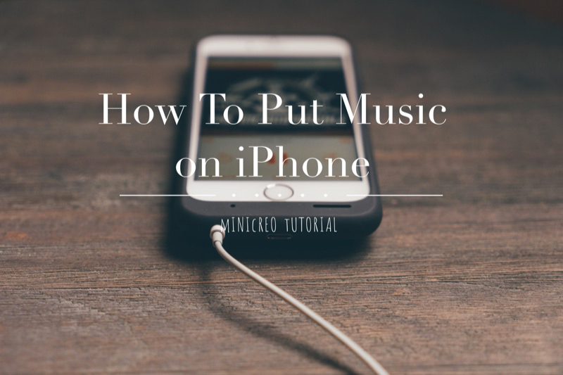 How To Put Music on iPhone
