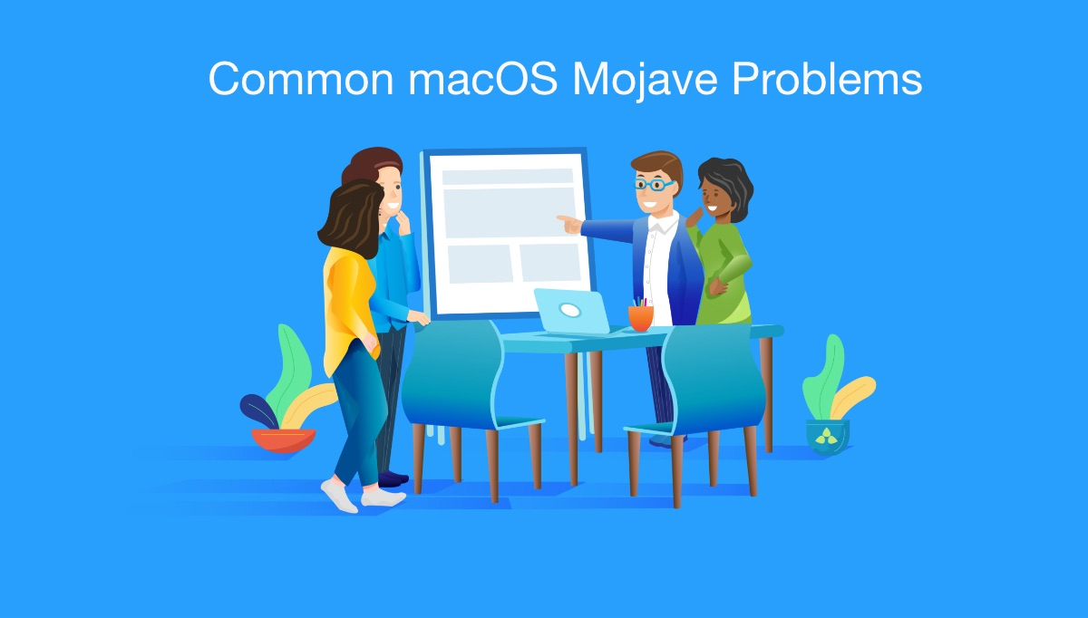 macOS Mojave Problems] 8 Common macOS Mojave Upgrade